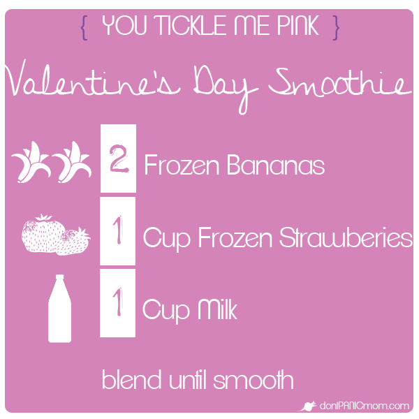 "You Tickle Me Pink Smoothie. Only three ingredients. Serve as a smoothie or turn into a healthy Layered Valentine Pop. The ""How to"" is over at dontPANICmom.com"