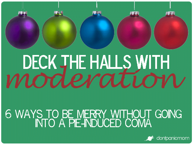 Deck-the-Halls-with-Moderation