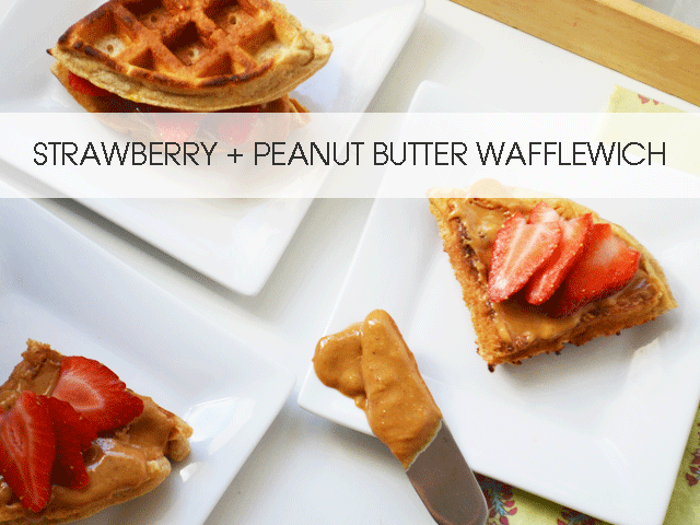 Use your leftover waffles for these! Strawberry + Peanut Butter Wafflewich!