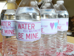 Water you waiting for? Be Mine. Bottled Water labels for Valentine's Day!