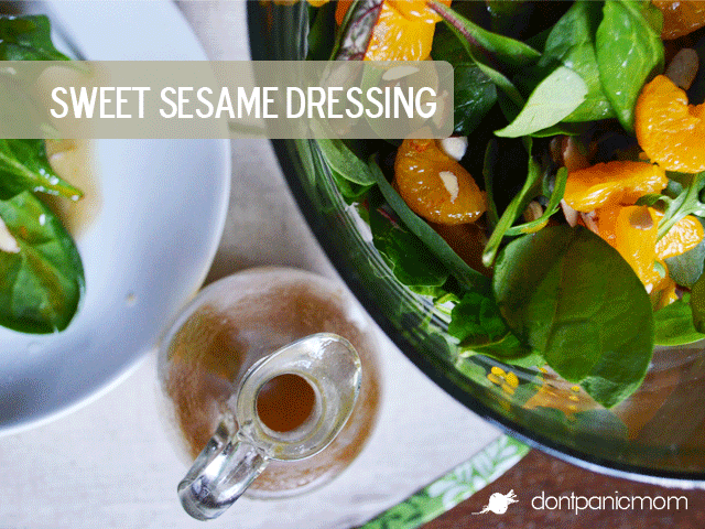 Sweet Sesame Dressing | Don't Panic Mom