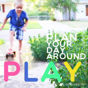 plan-your-day-around-play