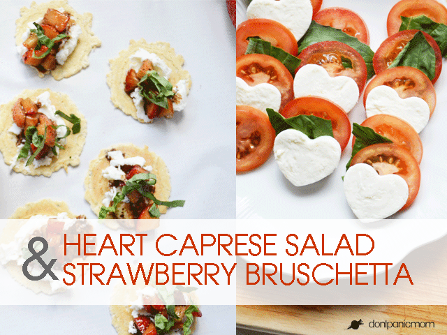 heart caprese salad & strawberry bruschetta – dont panic, mom!, Ideas