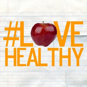 #LoveHealthy @ School